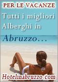 hotelinabruzzo.com il portale per le vacanze in Abruzzo